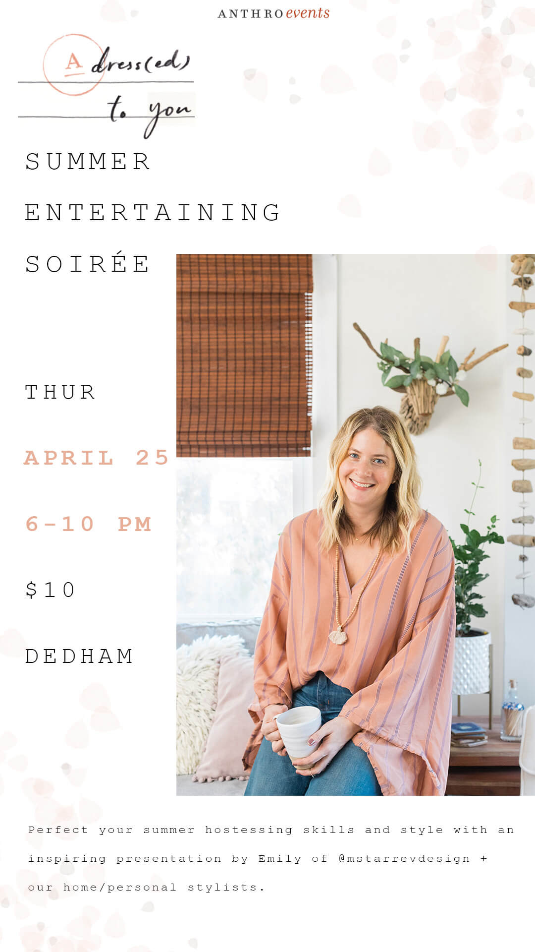 afec7564e70b Summer Entertaining Soiree at Anthropologie - Legacy Place